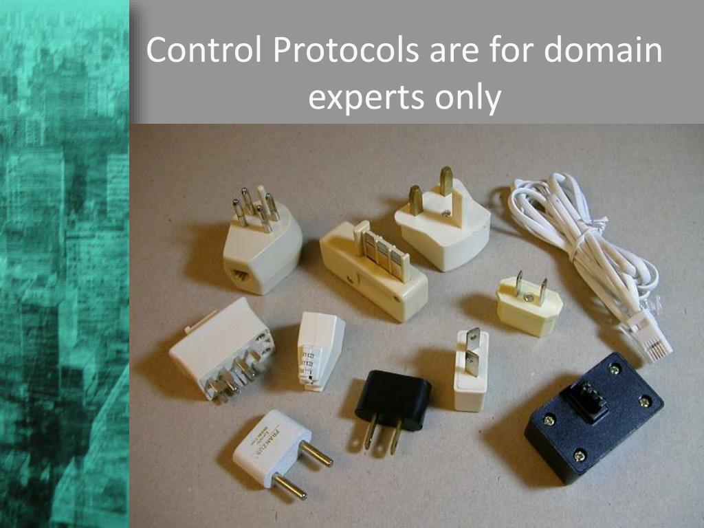 Control Protocols are for domain experts only