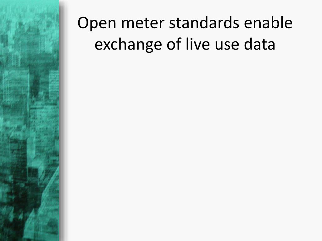 Open meter standards enable exchange of live use data