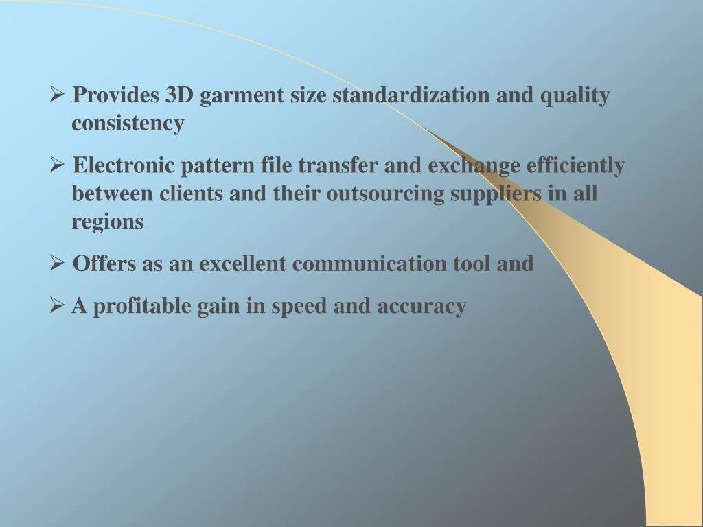 Provides 3D garment size standardization and quality