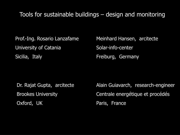 Tools for sustainable buildings – design and monitoring