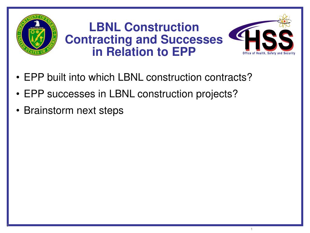 LBNL Construction Contracting and Successes in Relation to EPP