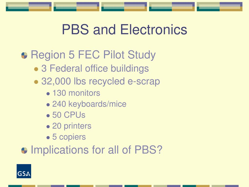 PBS and Electronics