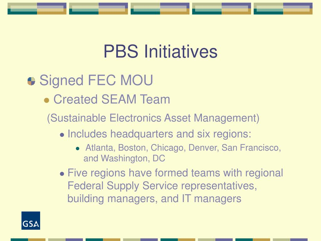 PBS Initiatives