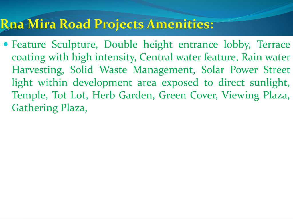 Rna Mira Road Projects Amenities: