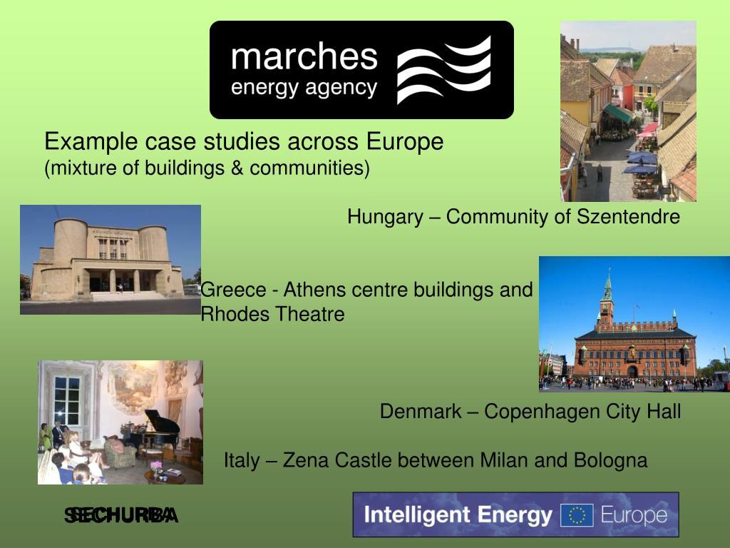 Example case studies across Europe