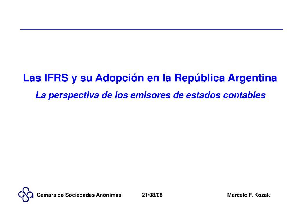 Las IFRS y su Adopción en la República Argentina