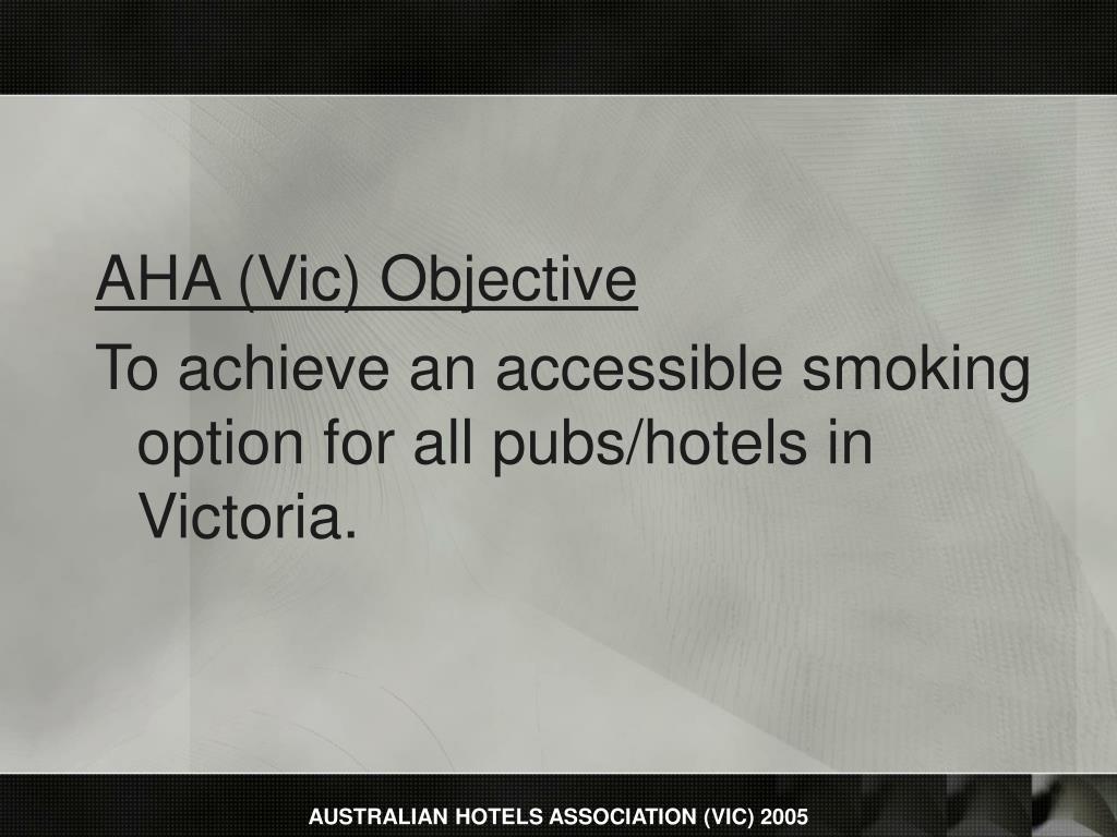 AHA (Vic) Objective