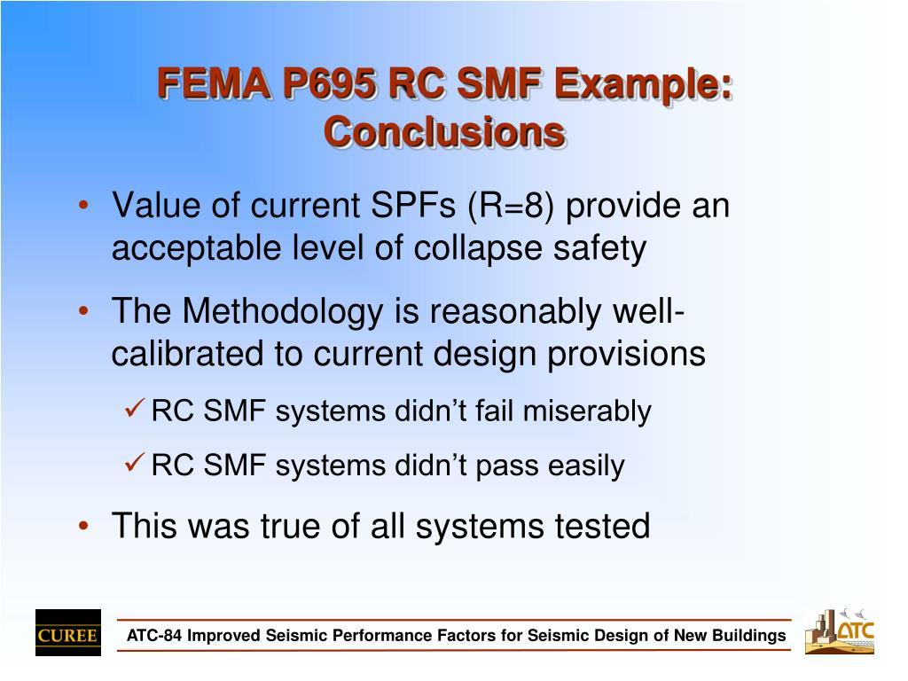 FEMA P695 RC SMF Example:
