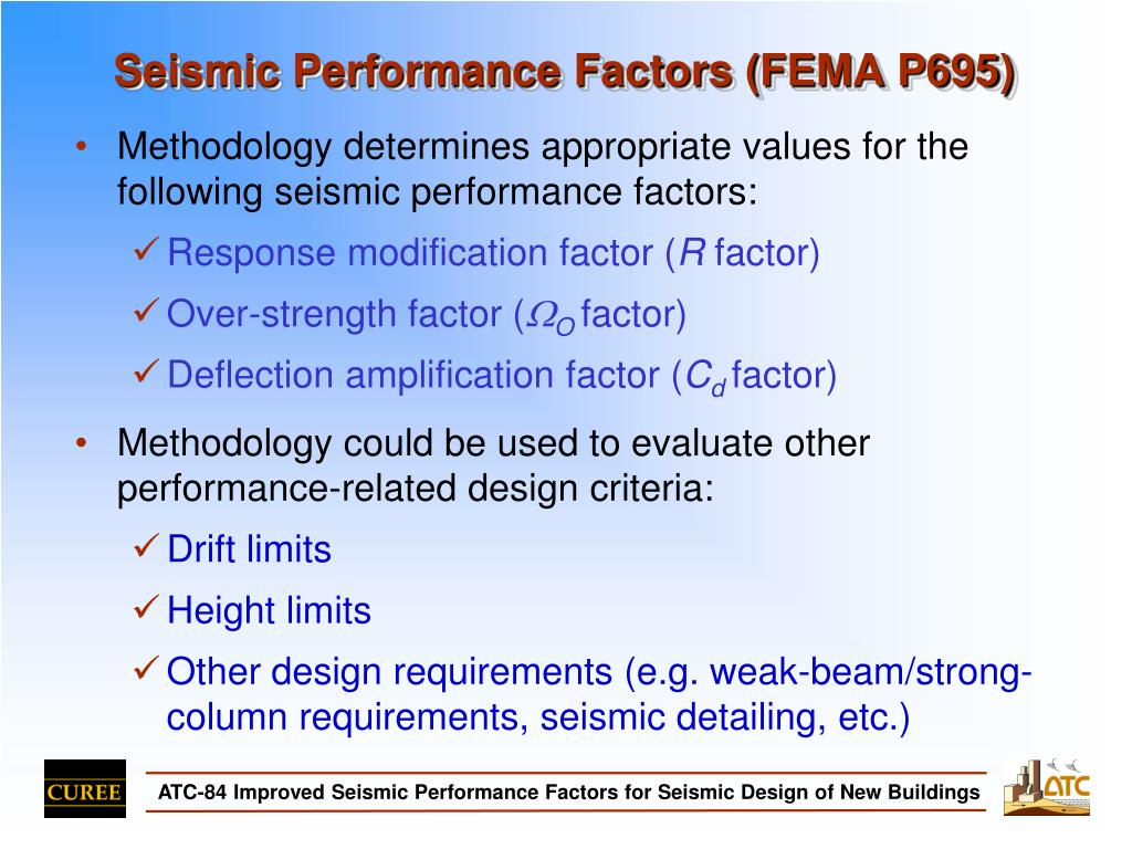 Seismic Performance Factors (FEMA P695)
