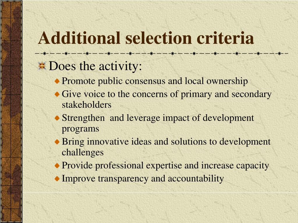 Additional selection criteria