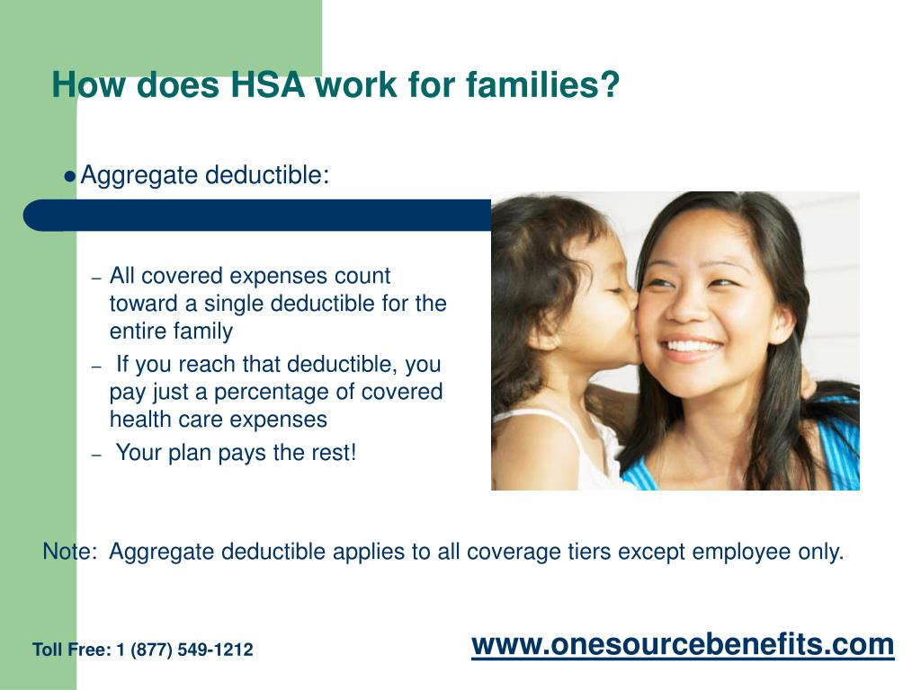 How does HSA work for families?