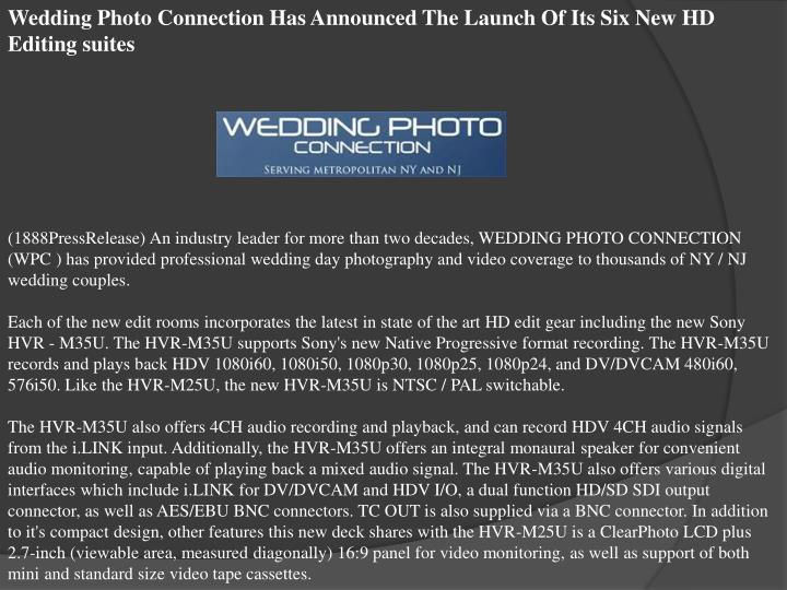 Wedding Photo Connection Has Announced The Launch Of Its Six New HD Editing suites