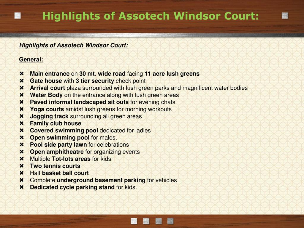 Highlights of Assotech Windsor Court: