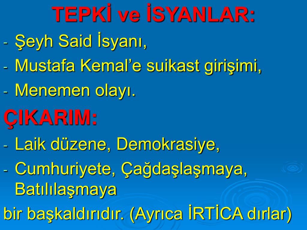 TEPKİ ve İSYANLAR:
