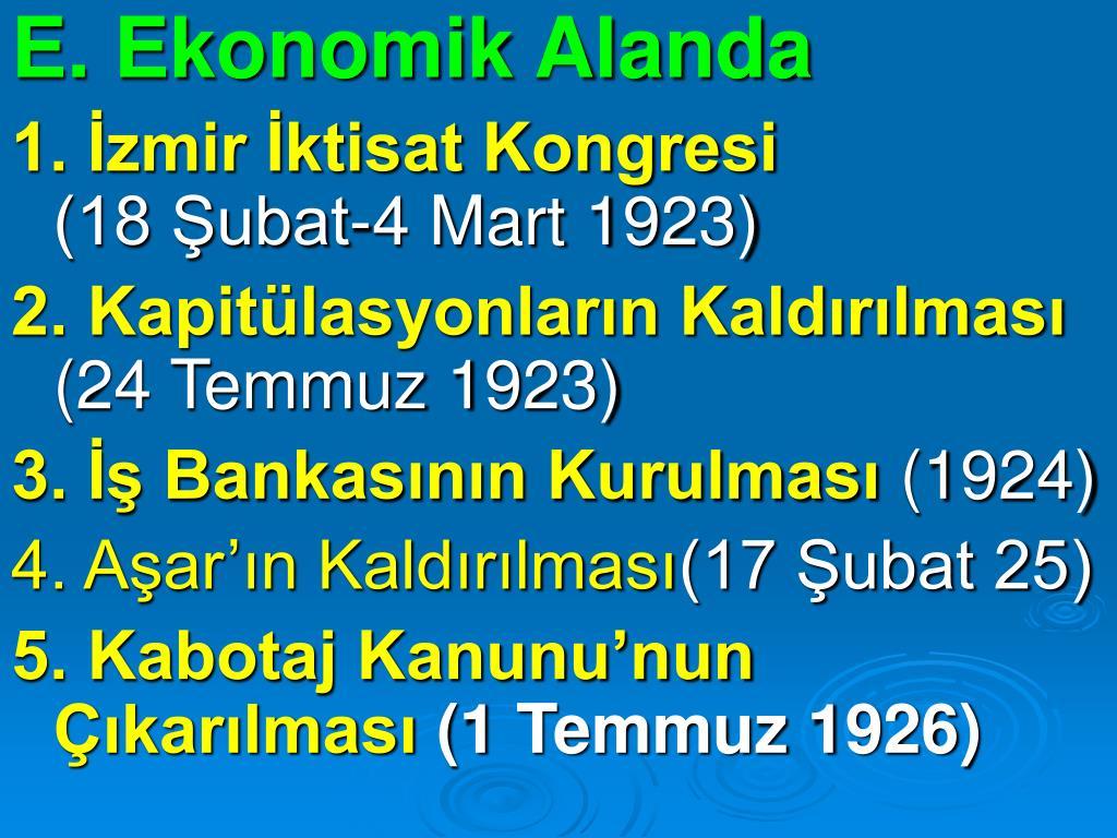 E. Ekonomik Alanda