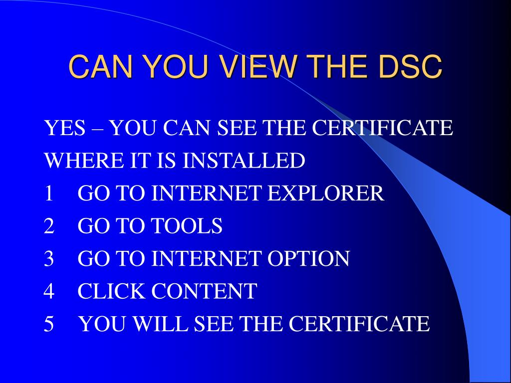 CAN YOU VIEW THE DSC