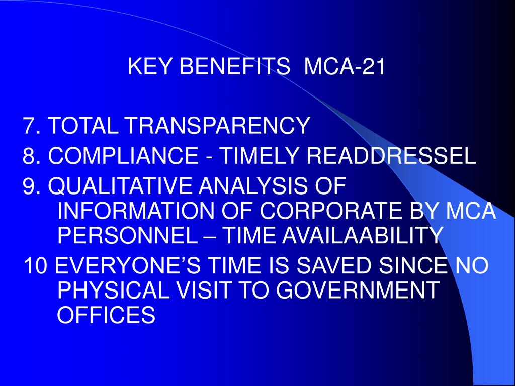 KEY BENEFITS  MCA-21