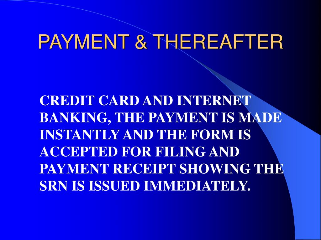 PAYMENT & THEREAFTER