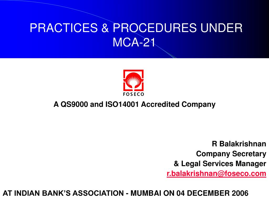 PRACTICES & PROCEDURES UNDER MCA-21