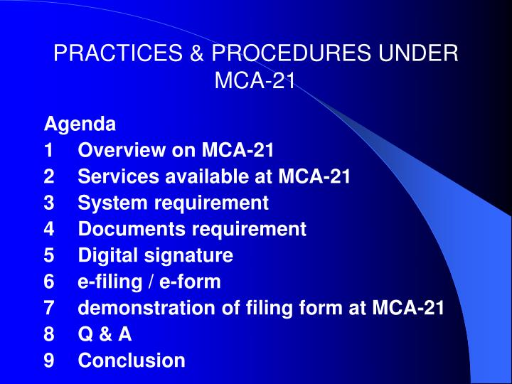 Practices procedures under mca 213