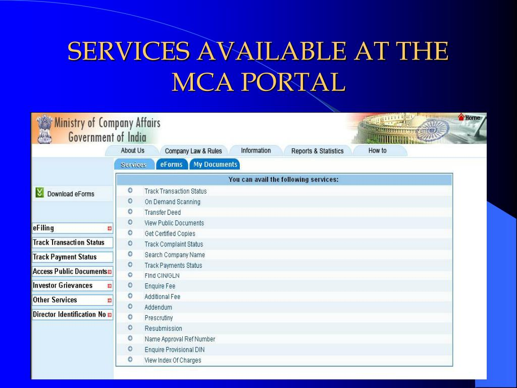 SERVICES AVAILABLE AT THE MCA PORTAL
