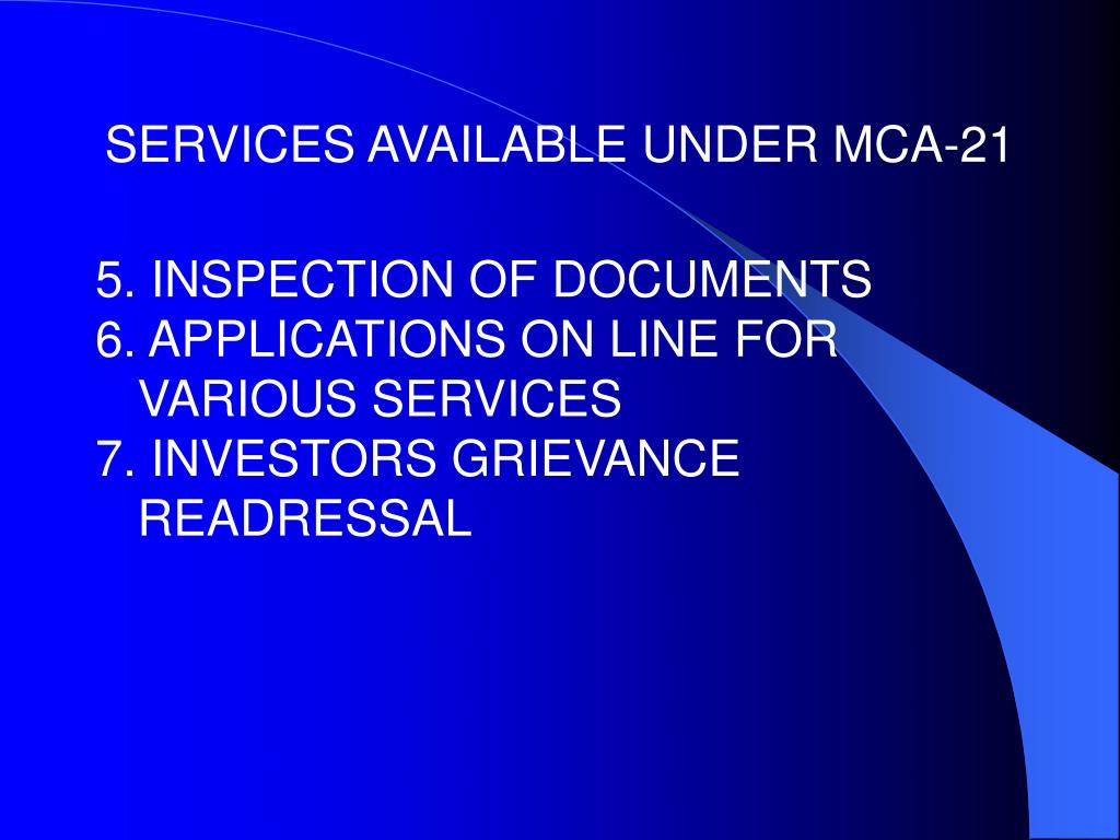 SERVICES AVAILABLE UNDER MCA-21