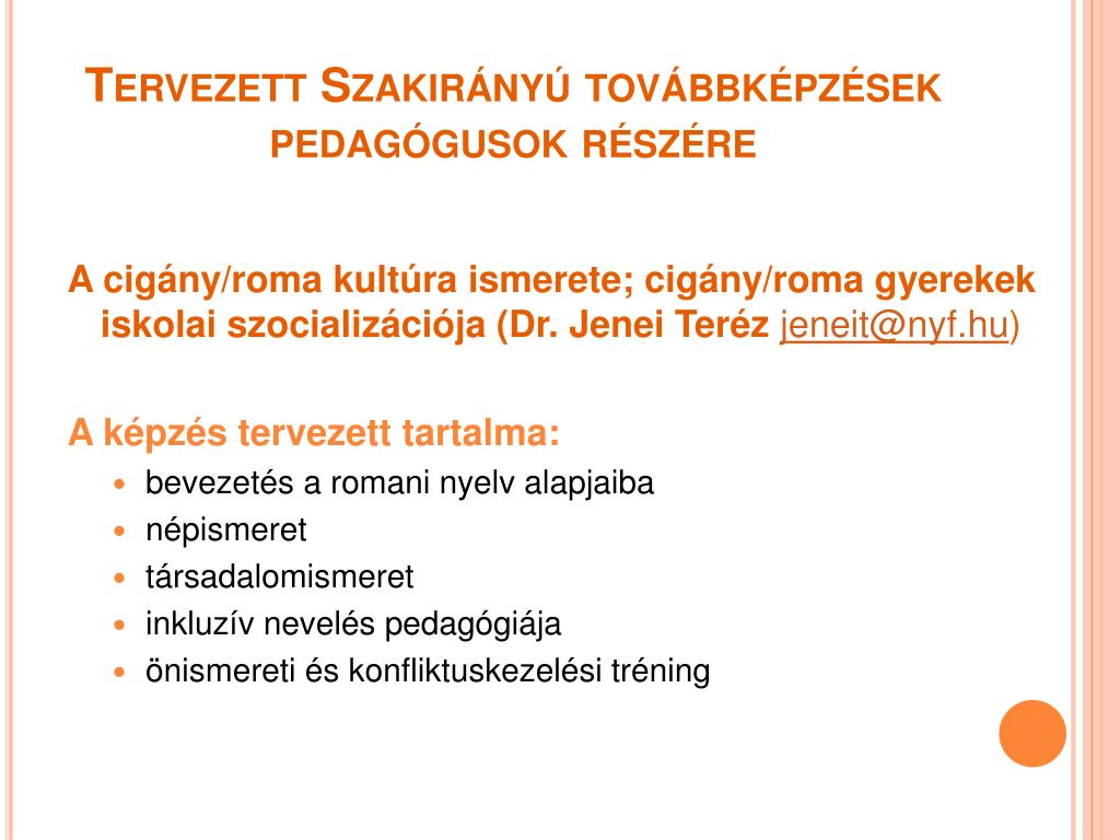 Tervezett Szakirányú továbbképzések pedagógusok részére