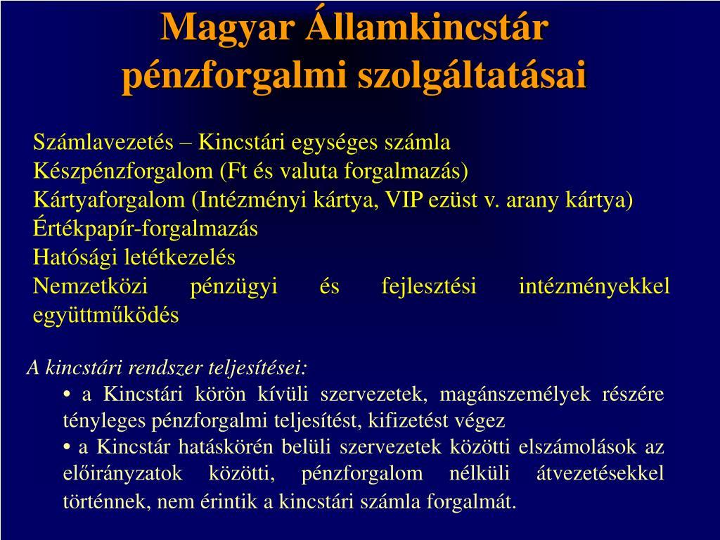 Magyar Államkincstár pénzforgalmi szolgáltatásai