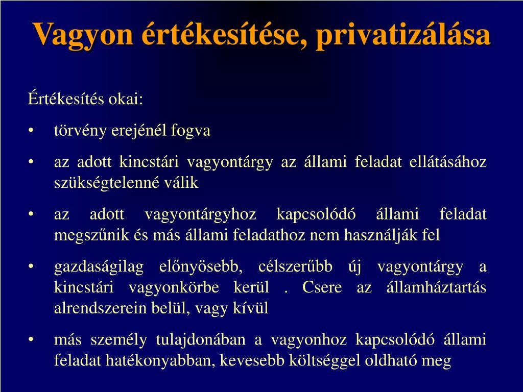 Vagyon értékesítése, privatizálása