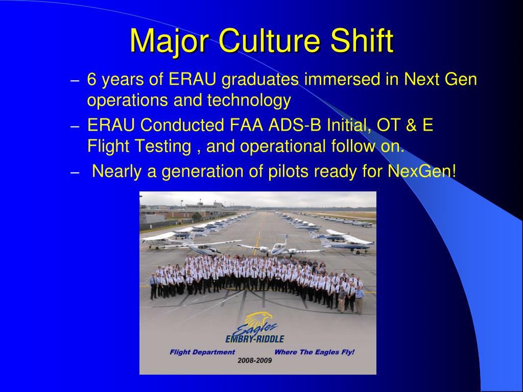 Major Culture Shift