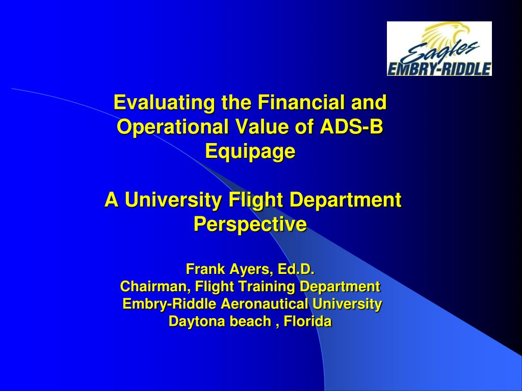 Evaluating the Financial and Operational Value of ADS-B Equipage
