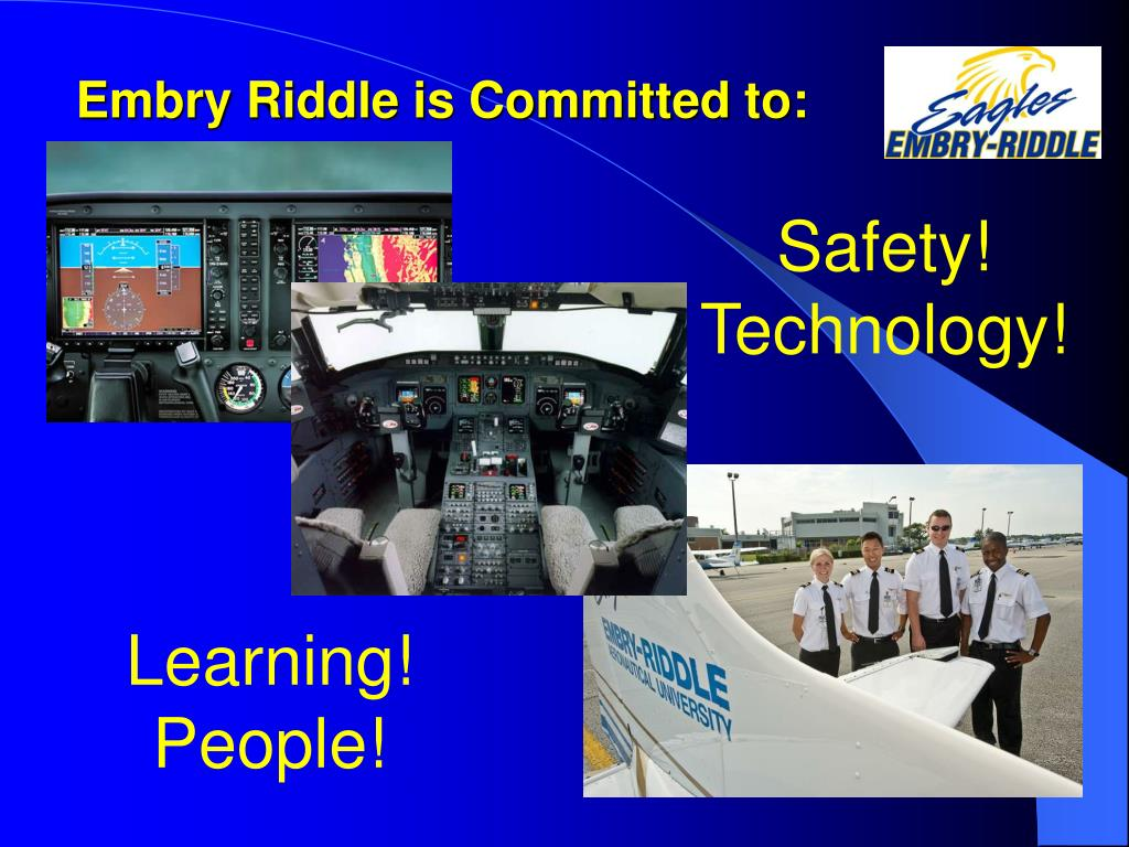 Embry Riddle is Committed to: