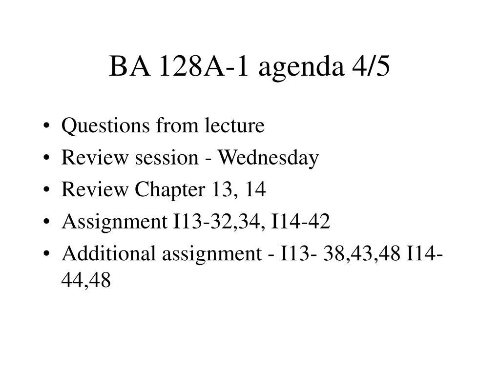 BA 128A-1 agenda 4/5