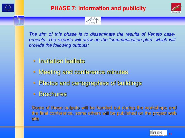 PHASE 7: information and publicity