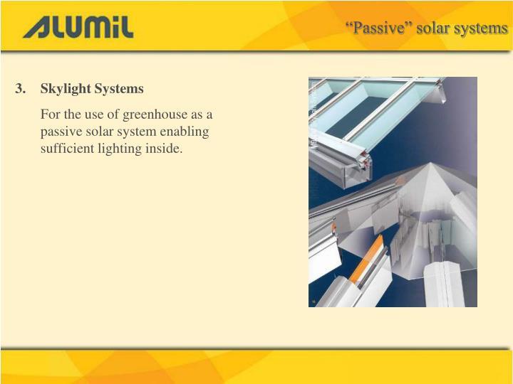 """Passive"" solar systems"