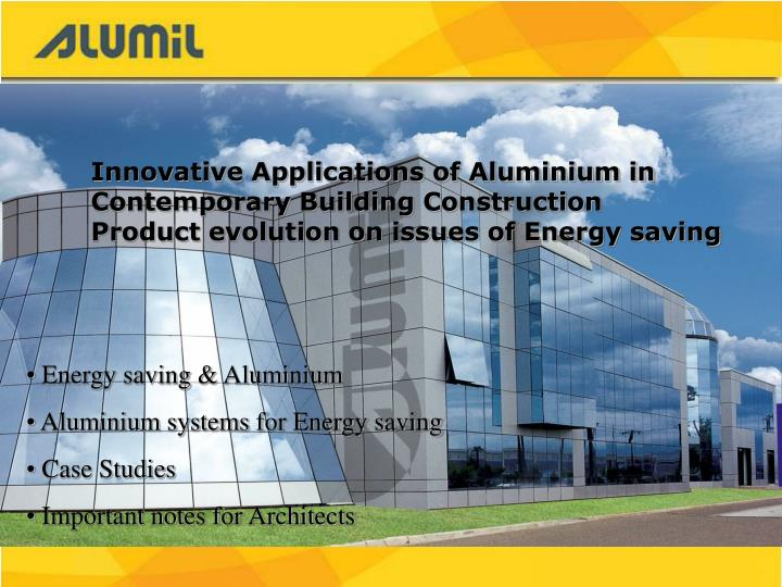 Innovative Applications of Aluminium in Contemporary Building Construction