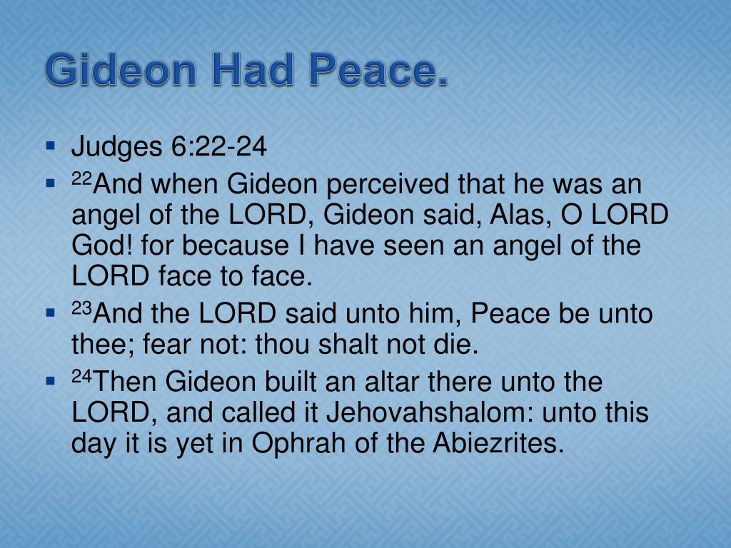 Gideon Had Peace.