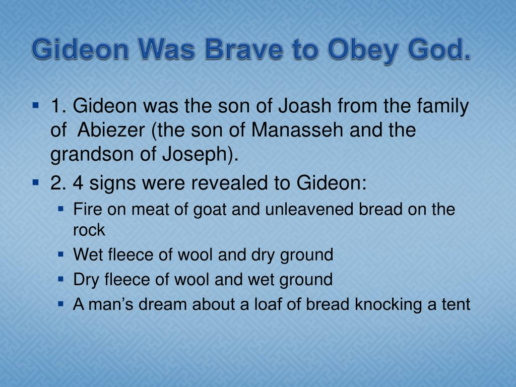 Gideon Was Brave to Obey God.
