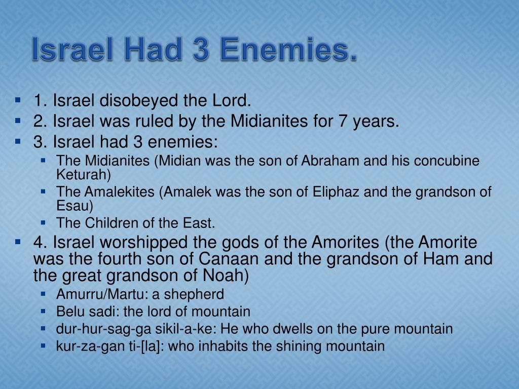 Israel Had 3 Enemies.