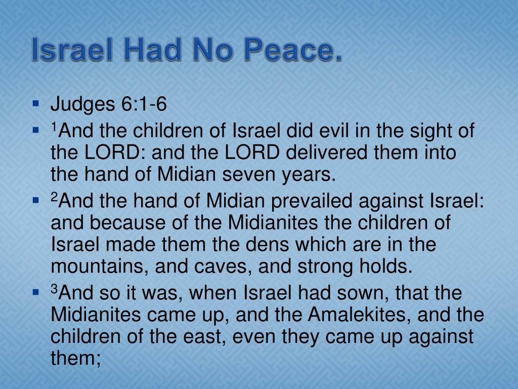 Israel Had No Peace.