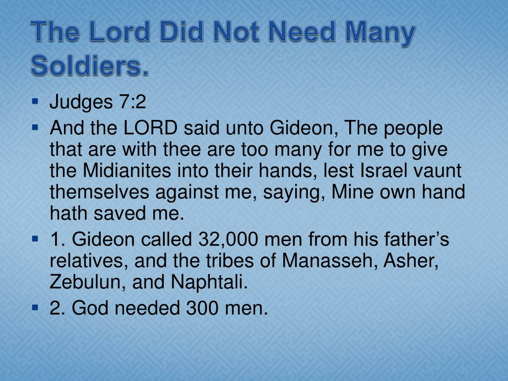 The Lord Did Not Need Many Soldiers.