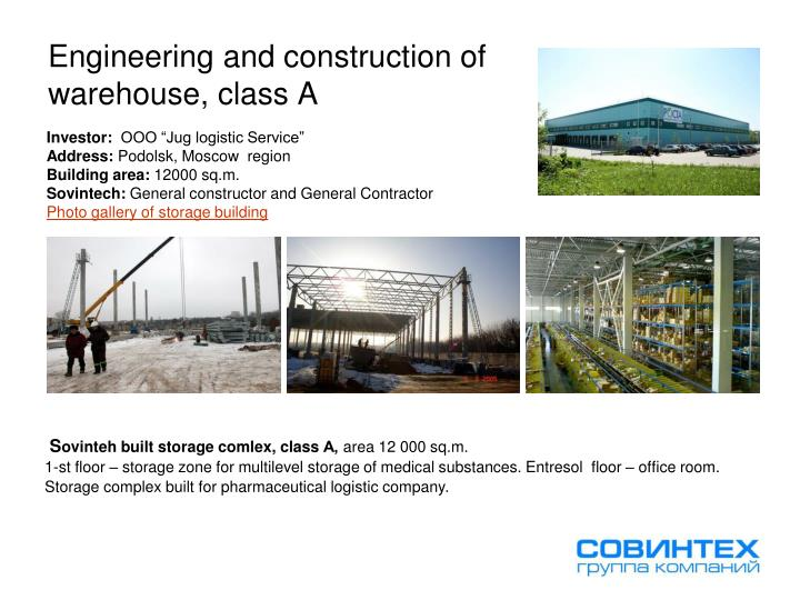 Engineering and construction of warehouse class a