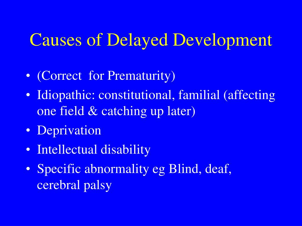 Causes of Delayed Development