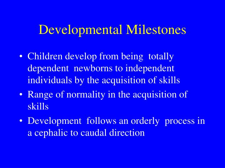 Developmental milestones l.jpg