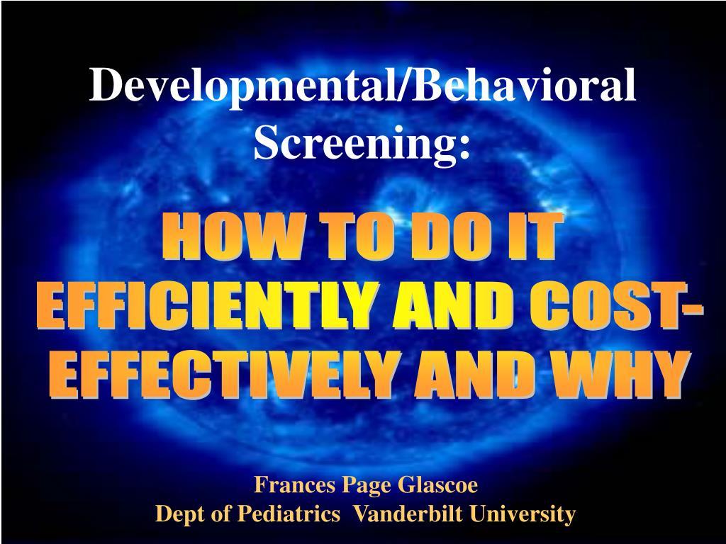 Developmental/Behavioral Screening:
