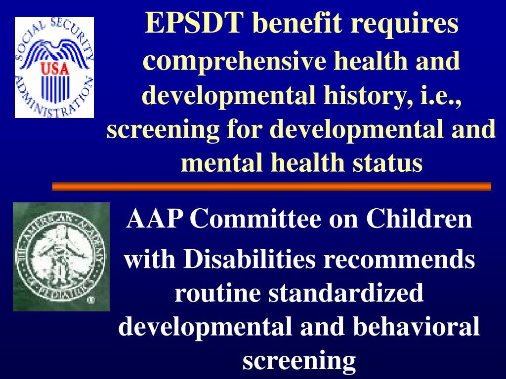 EPSDT benefit requires com