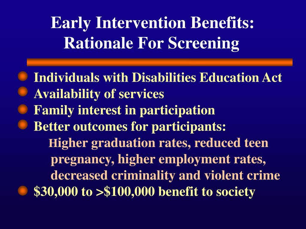 Early Intervention Benefits: