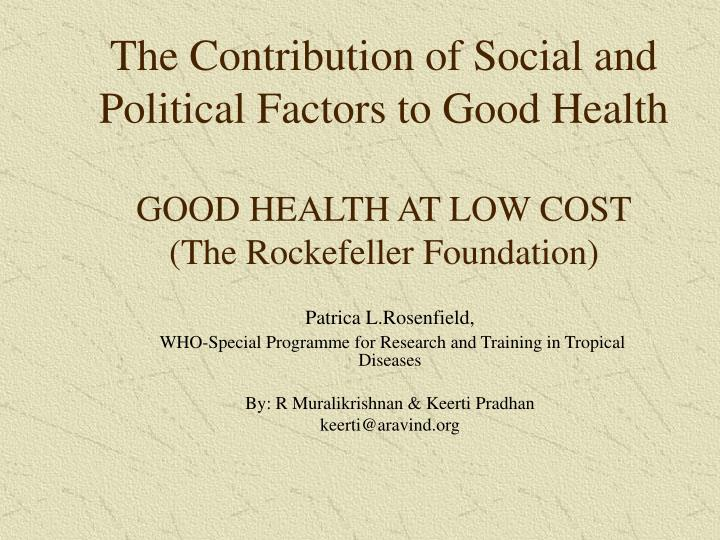 The Contribution of Social and Political Factors to Good Health