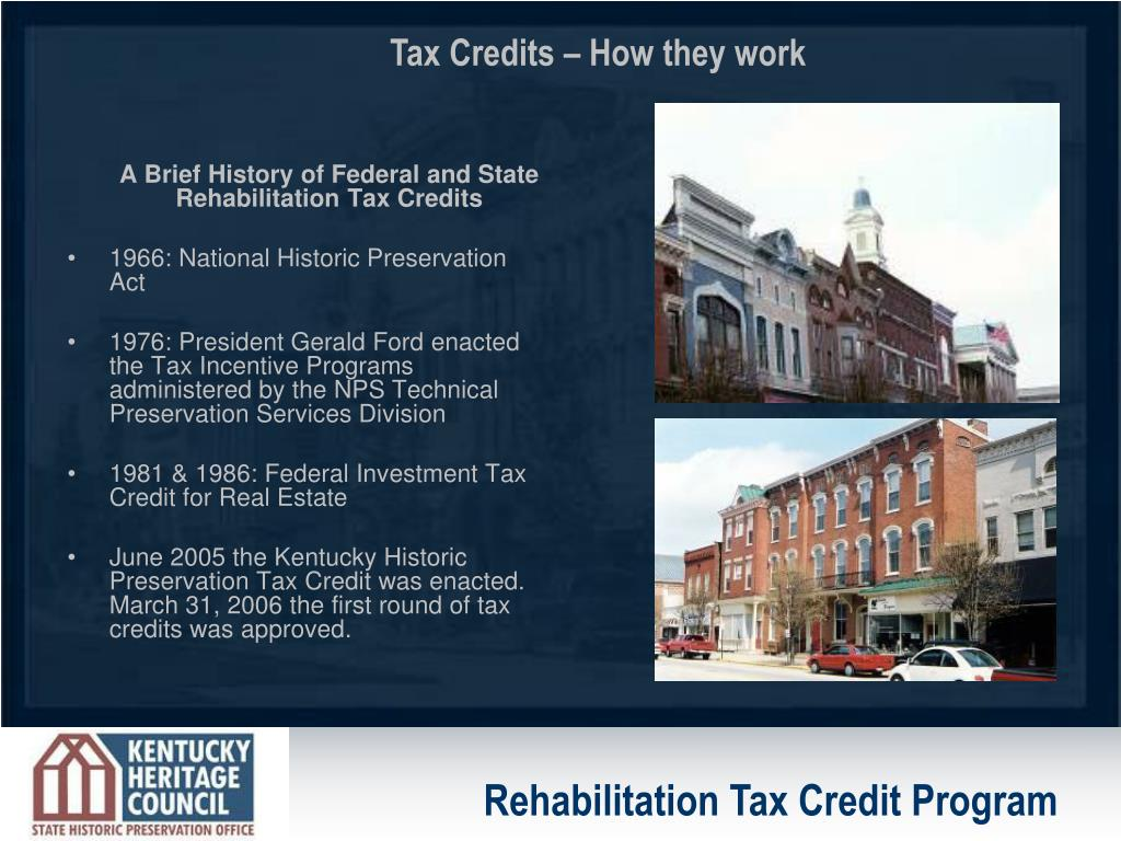 A Brief History of Federal and State Rehabilitation Tax Credits