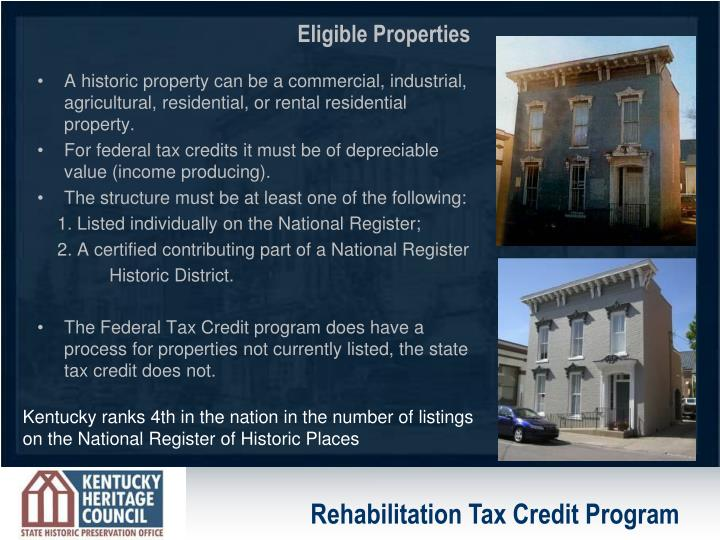 A historic property can be a commercial, industrial, agricultural, residential, or rental residentia...